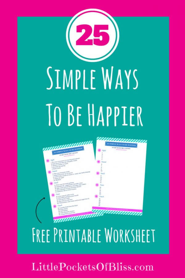 """How do you go about being """"happier"""" when you're in a phase of life that just...isn't? Who doesn't want to be happier? But how? Here's some simple ideas you can try today (plus a FREEE printable worksheet) to get started on a happier, healthier you! #happy #happier #printable #habitstohappy #happylife"""