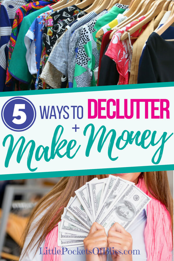 Need to declutter your home, but don't want to just throw stuff out? Here's 5 ways to declutter and make money, while keeping your stuff out of the landfill! #declutter #cashforclothes #makemoney #kidsclothes #charity