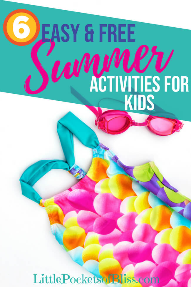 6 Easy and Free Summer Activities For Kids that the whole family can enjoy