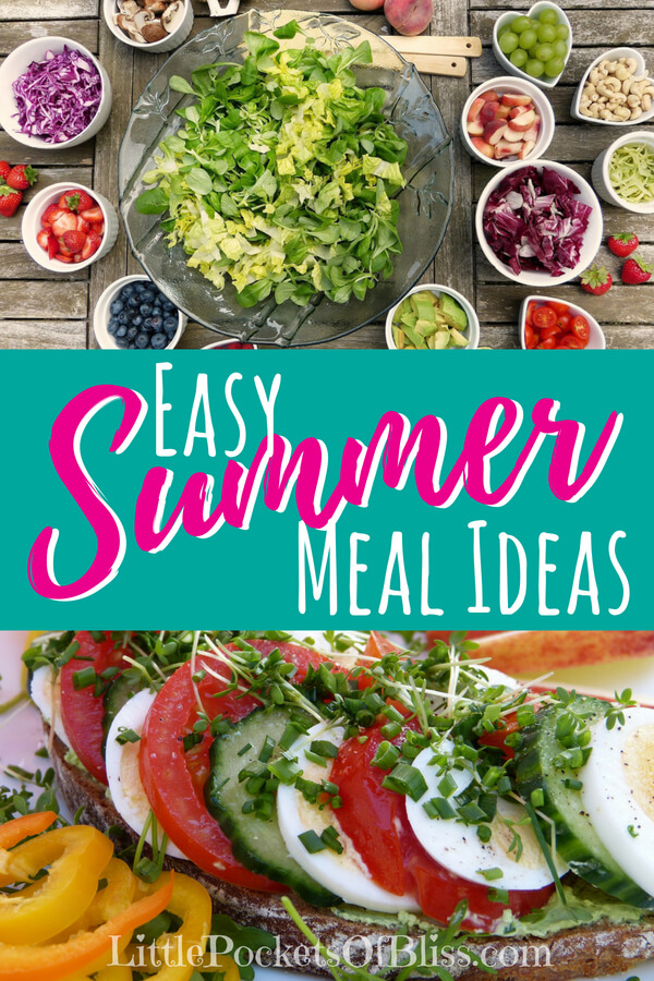 Easy Summer Meal Ideas that are healthy, light, great for feeding a crowd or on a budget. Who wants to cook on those hot days? Great for getting kids to help, and getting more fruit and veggies in your summer meals!