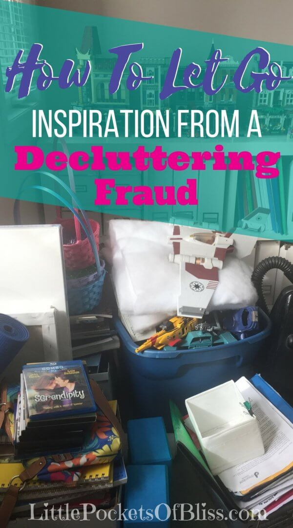 how to let go - inspiration from a decluttering fraud