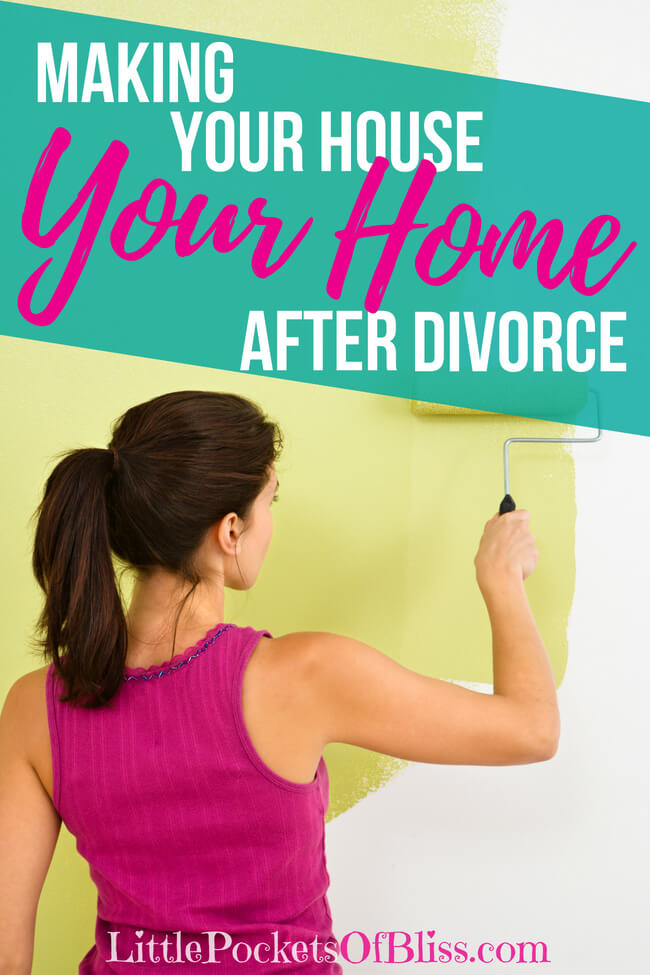 Making your house your home after divorce is so important to get a fresh start. This is your chance to clean out, set up and make new for your and your kids! Your opportunity to reinvent yourself. #divorcetips #startingover #yourhouseyourhome #movingonafterdivorce