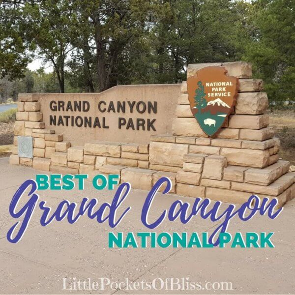 Best of Grand Canyon National Park, South Rim.  Must see attractions from Desert View Watchtower to Hermit's Rest.  Best points for sunset and sunrise, trail recommendations and more!  #grandcanyon #bucketlist #travelbucketlist #southrim