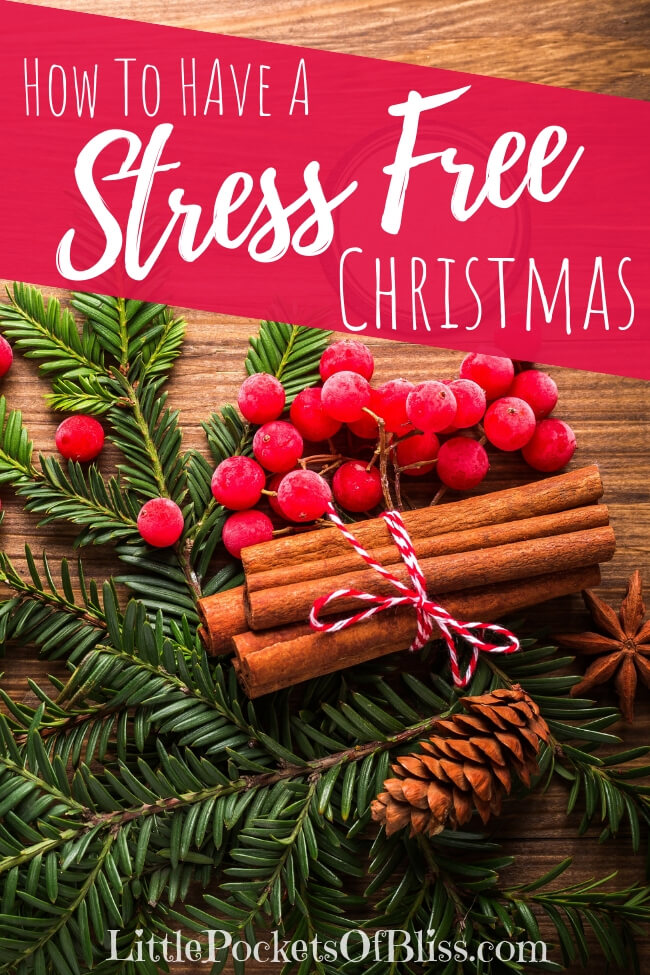 As the holiday season nears, the stress starts building too. Gifts, meals, parties, events...how do you manage? Here's how to have a stress free Christmas! #holidaystress #stressfree #christmasstress