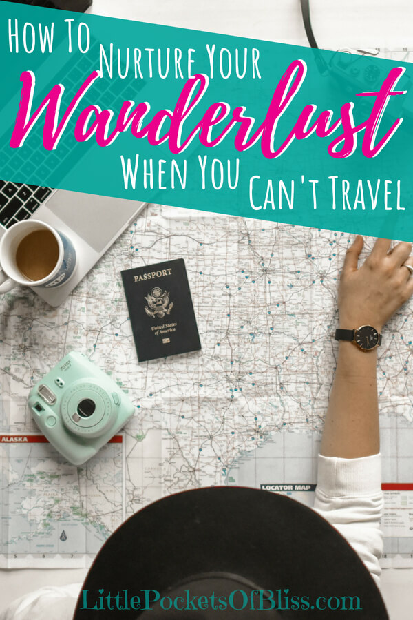 You want to travel but money is tight, there's no time, too many commitments, and kids. Here's some tips to keep that travel bug alive when you can't travel. #travelbliss #wanderlust #travelbucketlist #travel #armchairtraveller